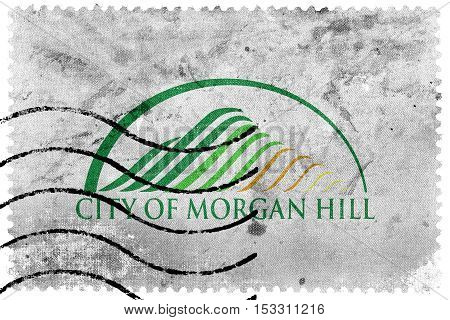 Flag Of Morgan Hill, California, Usa, Old Postage Stamp