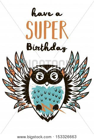 Have a Super Birthday. Little owl in superheroes costume. Hand drawn animal print. Super Hero greeting card