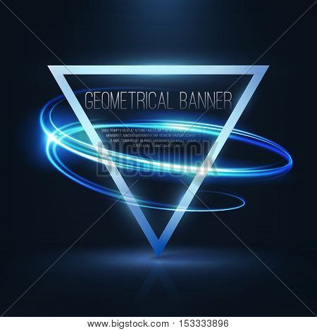 Geometrical banners with blue neon lights . 3d triangle vector banner with fire blurry circles at motion. Light painting on banner .