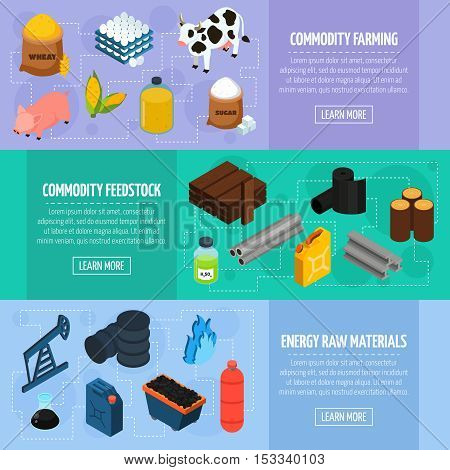 Commodity horizontal banners set with commodity feedstock symbols isometric isolated vector illustration