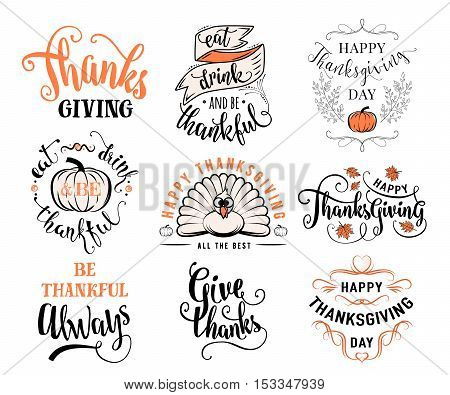 Vector set of Thanksgiving wishes overlays, lettering labels design set. Retro thanksgiving typography badges. Hand drawn isolated emblem with pumpkin, leaves, turkey. Give thanks logos for web, print