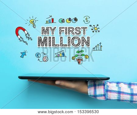 My First Million Concept With A Tablet