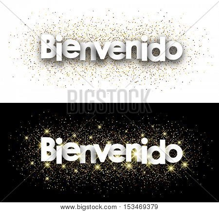 Welcome white paper banner with shining sand, Spanish. Vector illustration.
