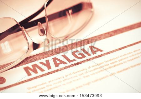 Diagnosis - Myalgia. Medical Concept with Blurred Text and Glasses on Red Background. Selective Focus. 3D Rendering.