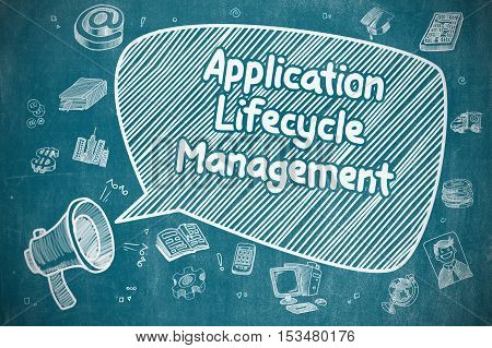 Speech Bubble with Text Application Lifecycle Management Doodle. Illustration on Blue Chalkboard. Advertising Concept.