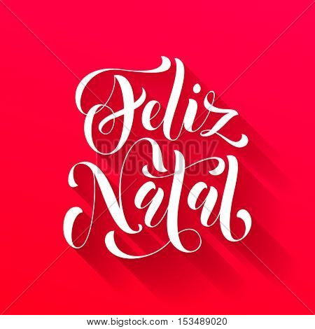 Feliz Natal Portuguese vector greeting card print. Merry Christmas in Portugal congratulation letter board poster on red background