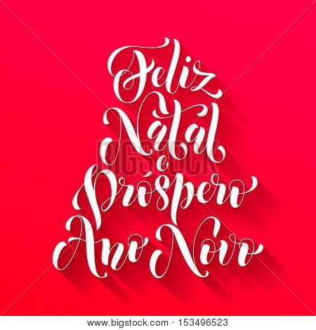 Feliz Natal e Prospero Ano Novo Portuguese vector greeting card print. Merry Christmas and Happy New Year in Portugal congratulation letter board poster on red background