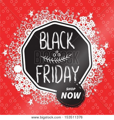 Vector Black friday sales badge. Hand written textured phrase decorated by snowflakes, stars and phantasy dots on red background