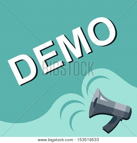 Megaphone With Demo Announcement. Flat Style Illustration