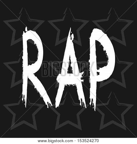 Text Rap. Rough brush. Grunge. Background broken stars. Black gray white.