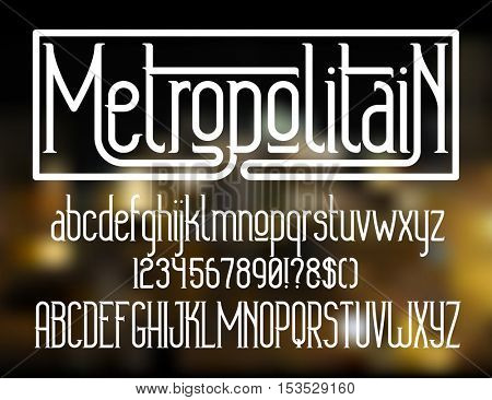 Metropolitain - modern thin line font. Minimalistic typeface. Alphabet letters and numbers