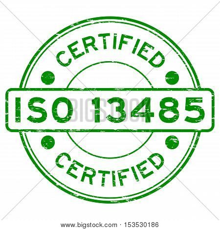 Grunge green ISO 13485 certified rubber stamp