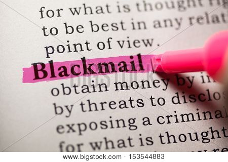 Fake Dictionary Dictionary definition of the word blackmail.