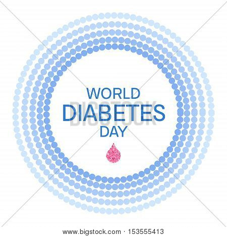World Diabetes Day awareness poster. Blue circle made of dots with a drop of blood on white background. Diabetes symbol. Vector illustration.