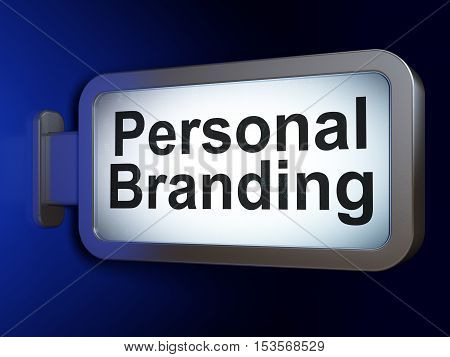 Marketing concept: Personal Branding on advertising billboard background, 3D rendering
