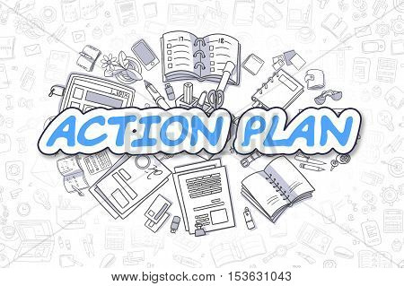 Action Plan - Sketch Business Illustration. Blue Hand Drawn Word Action Plan Surrounded by Stationery. Cartoon Design Elements.