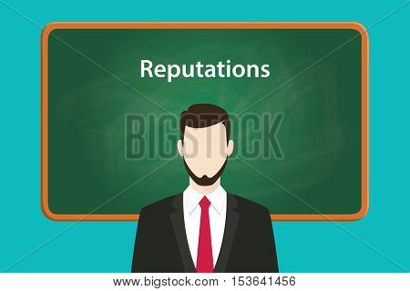 reputations illustration concept with business man standing on front of blackboard or greenboard using suit vector