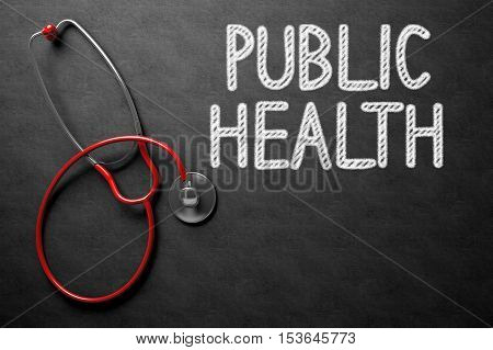 Black Chalkboard with Public Health - Medical Concept. Medical Concept: Public Health Handwritten on Black Chalkboard. Top View of Red Stethoscope on Chalkboard. 3D Rendering.