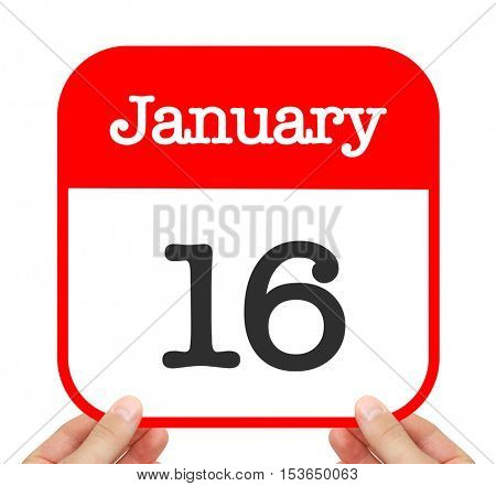 January 16 written on a calendar
