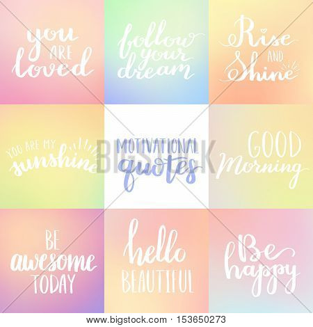 Vector Set Of Motivational Lifestyle Phrases Calligraphy On Blurry Background. White Ink Hand Writte