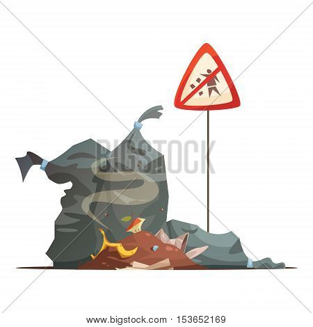 Warning sign of improper garbage and waste disposal to prevent city streets littering cartoon poster vector illustration