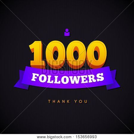 Thank you 1000 followers card. Vector thanks design template for network friends and followers. Image for Social Networks. Web user celebrates a large number of subscribers or followers.