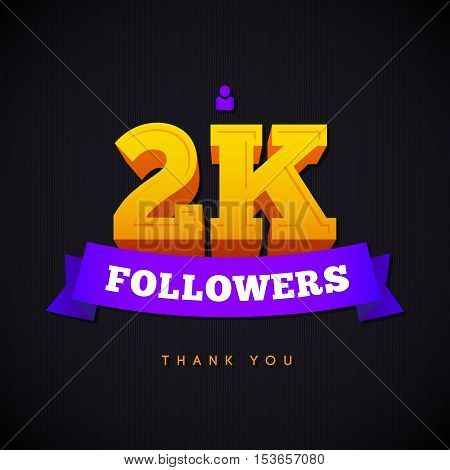 Thank you 2000 followers card. Vector thanks design template for network friends and followers. Image for Social Networks. Web user celebrates a large number of subscribers or followers.
