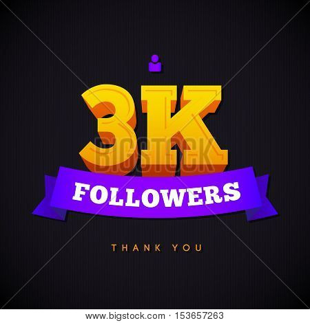 Thank you 3000 followers card. Vector thanks design template for network friends and followers. Image for Social Networks. Web user celebrates a large number of subscribers or followers.