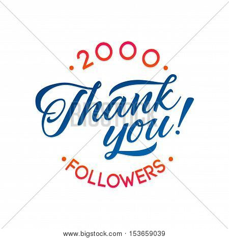 Thank you 2000 followers card. Vector thanks design template for network friends and followers. Image for Social Networks. Web user celebrates a large number of subscribers or followers