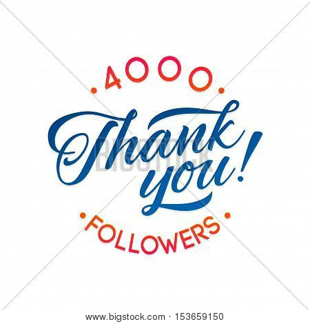 Thank you 4000 followers card. Vector thanks design template for network friends and followers. Image for Social Networks. Web user celebrates a large number of subscribers or followers