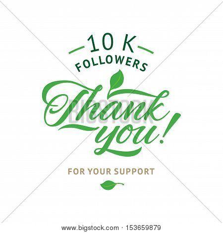 Thank you 10 000 followers card. Vector ecology design template for network friends and followers. Image for Social Networks. Web user celebrates a large number of subscribers or followers.