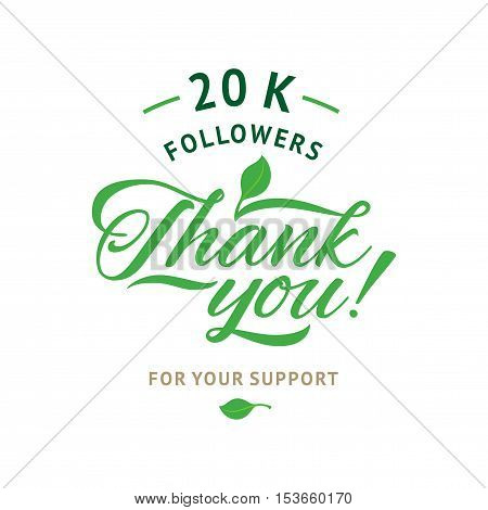 Thank you 20 000 followers card. Vector ecology design template for network friends and followers. Image for Social Networks. Web user celebrates a large number of subscribers or followers.