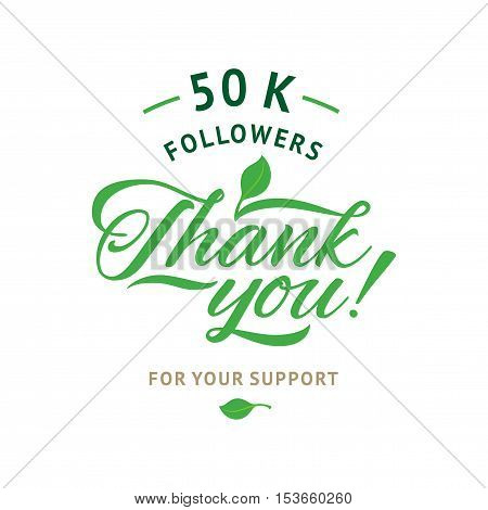 Thank you 50 000 followers card. Vector ecology design template for network friends and followers. Image for Social Networks. Web user celebrates a large number of subscribers or followers.