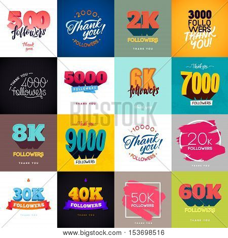 Vector thanks design template 16 SET for network friends and followers. Thank you followers card. Image for Social Networks. Web user celebrates a large number of subscribers or followers