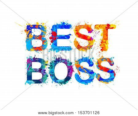 Best boss. Vector watercolor splash paint inscription