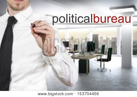 businessman in modern office writing political bureau