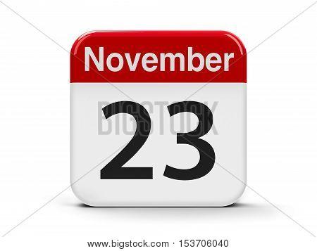 Calendar web button - The Twenty Third of November three-dimensional rendering 3D illustration