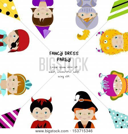 Square background for fancy dress party invitation with cute little kids in fancy dresses of fairy, monster, witch and pirate, flat vector style.