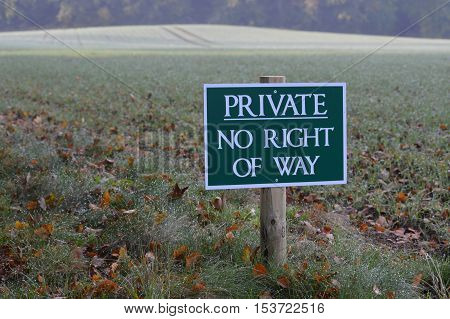 Private no right of way sign in a rural setting.