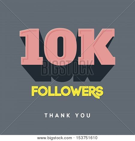 Vector thanks design template for network friends and followers. Thank you 10 000 followers card. Image for Social Networks. Web user celebrates a large number of subscribers or followers