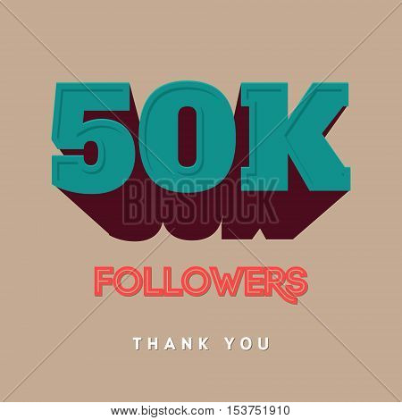 Vector thanks design template for network friends and followers. Thank you 50 000 followers card. Image for Social Networks. Web user celebrates a large number of subscribers or followers