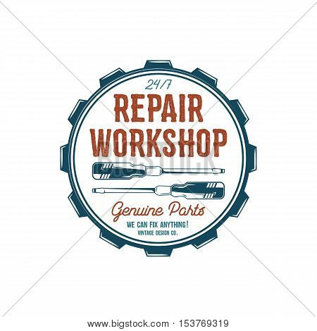 Vintage label design. Repair workshop emblem in retro colors style with garage tools - screwdrivers and vector typography elements. Good for tee shirt , prints, car logo, repair station , patches