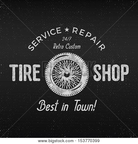 Vintage tire shop label design. Garage repair poster. Retro monochrome design. Good for tyre store, repair workshop, classic cars auctions, clubs, tee shirt. Vector
