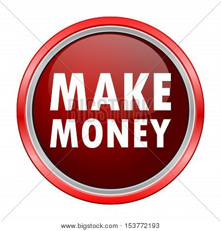 Make Money round metallic red button, vector icon
