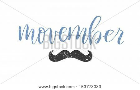 Vector Movember cancer awareness event poster, banner and card. Hand lettered phrase and mustache. Isolated on white background.