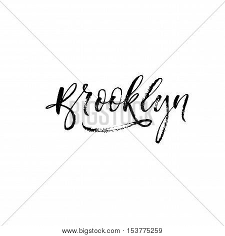 Brooklyn vector card. District of New York. Ink illustration. Modern brush calligraphy. Isolated on white background.