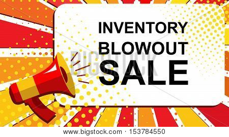 Pop art sale background with megaphone and INVENTORY BLOWOUT SALE announcement. Loudspeaker banner in flat style.
