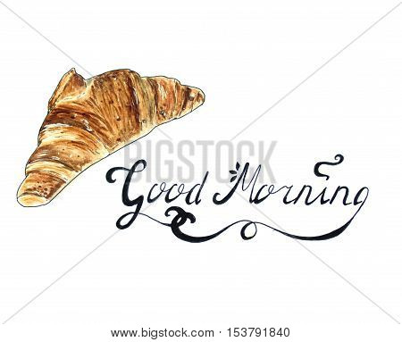 Croissant Hand Drawn sketch with Good Morning text. Isolated on white