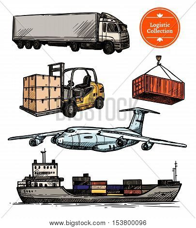 Colorful logistic set with truck forklift airplane ship and container in hand drawn style isolated vector illustration