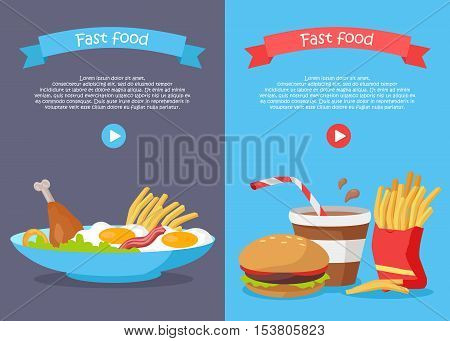 Fast food conceptual banner. Chicken, fried eggs with bacon, fries and salad on the plate and soda, hamburger and fries in a red bag. Poster for web site design with play button. Food concept. Vector